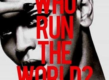 Girls (Who Run The World)