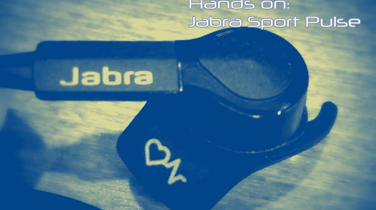 Hands On: Jabra Sport Pulse – AWESOME